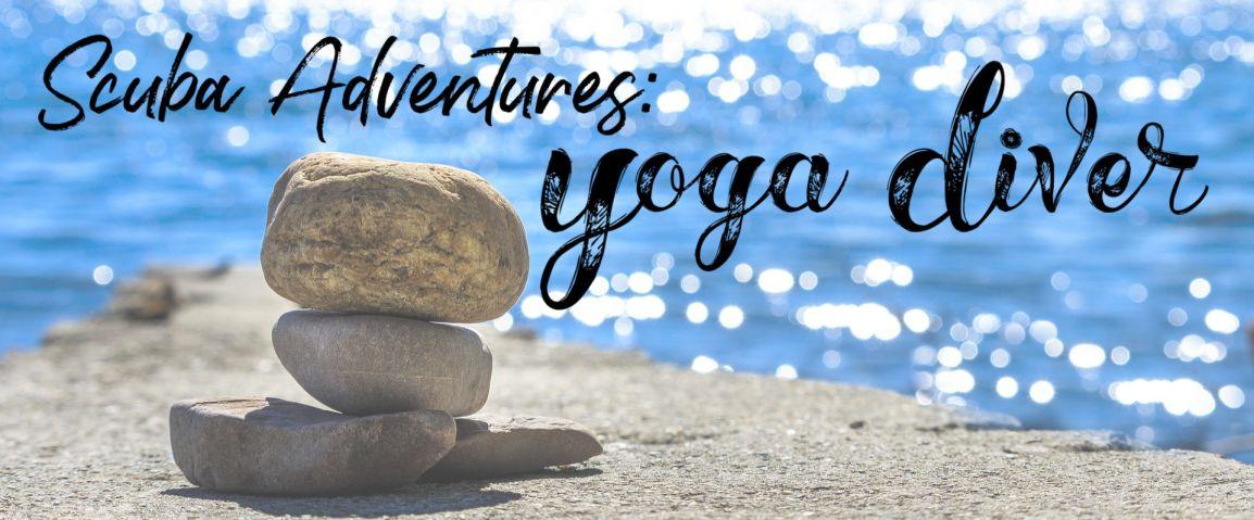 Scuba Adventures: Yoga DiverCertification